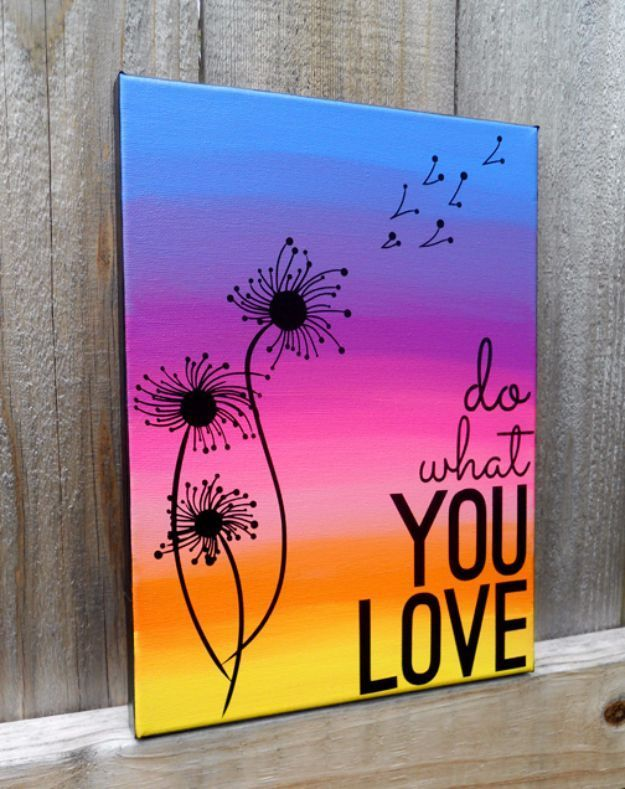 DIY Canvas Painting Ideas – Quote Canvas Art – Cool and Easy Wall Art Ideas You …